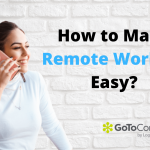 How to Make Remote Working Easy